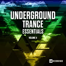 Underground Trance Essentials, Vol. 11