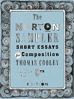 The Norton Sampler: Short Essays for Composition (Ninth Edition)
