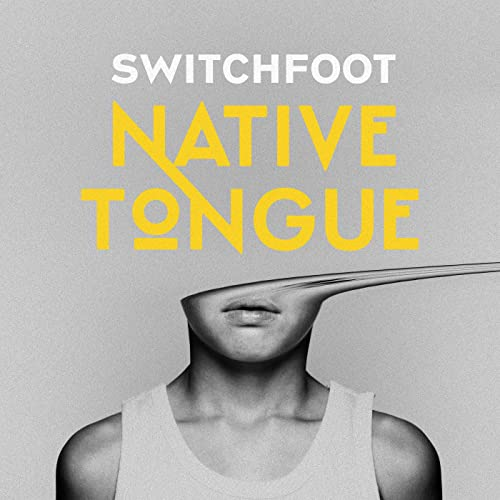 Switchfoot - Native Tongue 2019