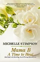 Mama B: A Time to Heal