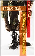 Homenaje a Cataluña: Traducido (Spanish Edition)