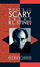 What's So Scary About R.L. Stine? (Studies in Young Adult Literature)