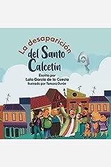 LA DESAPARICIÓN DEL SANTO CALCETÍN: (Álbumes Ilustrados)-Mayúscula Versión Kindle