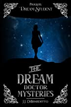 Dream Student (The Dream Doctor Mysteries Book 1) (English Edition)