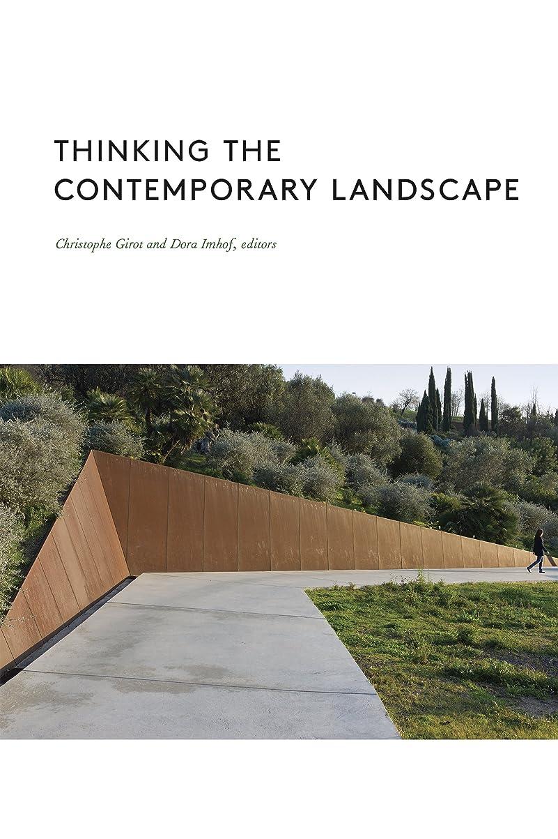 不明瞭記憶に残る吸収Thinking the Contemporary Landscape (English Edition)