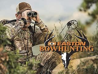 Easton Bowhunting - Season 7