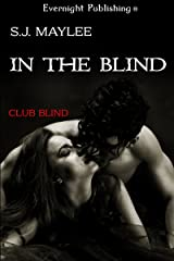 In the Blind (Club Blind Book 1) Kindle Edition