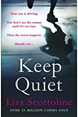 Keep Quiet Kindle Edition