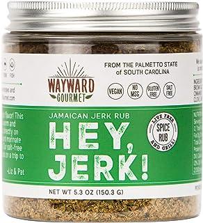 Hey Jerk! Jamaican Jerk Chicken Seasoning by Wayward Gourmet - Bring Authentic Jamaican Flavor to Chicken, Beef, Pork, Fis...