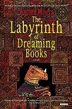 Labyrinth of Dreaming Books: A Novel