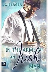 In the Arms of an Irish Man: Liebesroman Neuerscheinung Kindle Ausgabe