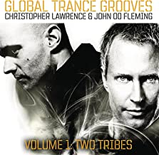 Global Trance Grooves (Continuous DJ Mix by Christopher Lawrence & John 00 Fleming)