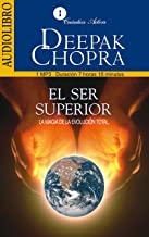 El Ser Superior / The Higher Self: La Magia De La Evolucion Total / The Magic of the total evolution (Spanish Edition)