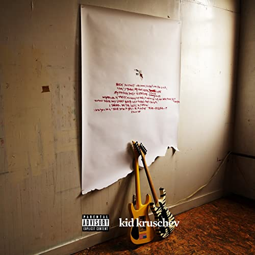 Kid Kruschev [Explicit]