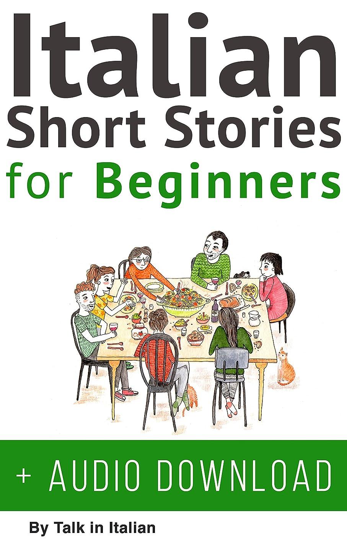 発疹化粧作業Italian: Short Stories for Beginners + Italian Audio: Improve your reading and listening skills in Italian. (Learn Italian with Stories Vol. 1) (Italian Edition)