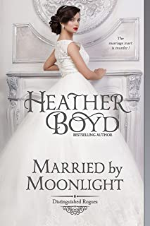 Married by Moonlight (The Distinguished Rogues Book 9)