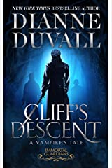 Cliff's Descent: A Vampire's Tale Kindle Edition