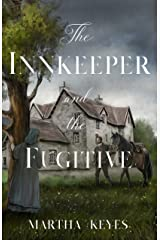 The Innkeeper and the Fugitive (Tales from the Highlands Book 3) Kindle Edition