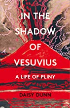 Pliny's Oyster: The Boy Who Survived Vesuvius