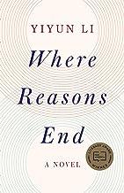 Where Reasons End: A Novel