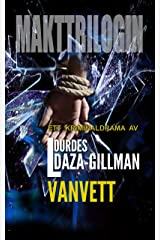 Vanvett - A gripping crime thriller full of heart-stopping twists. (Makttrilogin Book 3) (Swedish Edition) Kindle Edition