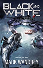 Black and White (The Frontiers Book 1)