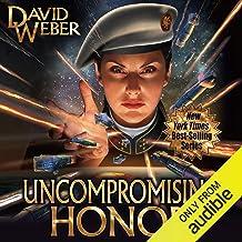 Uncompromising Honor: Honor Harrington, Book 14