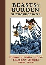 Beasts of Burden Volume 2: Neighborhood Watch