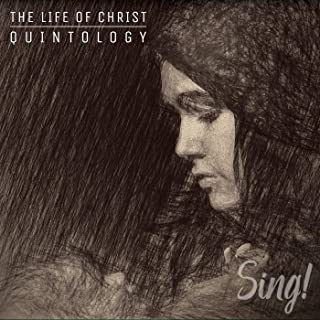 Incarnation - Sing! The Life Of Christ Quintology (Live)