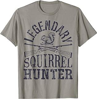 Legendary Squirrel Hunter T shirt Hunting Funny Vintage Gift
