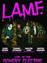 L.A.M.F.: Live At The Bowery Electric