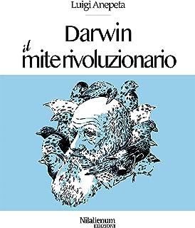 Darwin. Il mite rivoluzionario