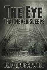 The Eye That Never Sleeps Paperback