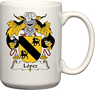 Lopez Coat of Arms/Lopez Family Crest 15 Oz Ceramic Coffee/Cocoa Mug by Carpe Diem Designs, Made in the U.S.A.