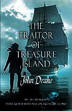 The Traitor of Treasure Island: The truth at last