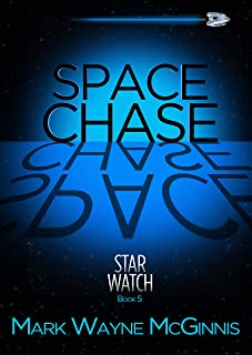 Space Chase (Star Watch Book 5)