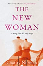 The New Woman (Charity Norman Reading-Group Fiction)