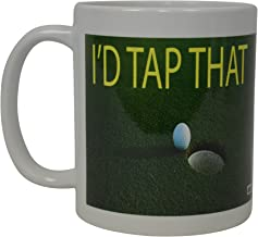 Best Funny Coffee Mug I'D Tap That Golf Putt Novelty Cup Joke Great Gag Gift Idea For Office Work Adult Humor Employee Boss Golfers