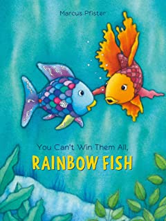 You Can't Win Them All, Rainbow Fish (1)