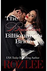 The Backdoor Billionaire's Bride: Texas Billionaire Brides Series #1 Kindle Edition