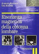 Risonanza magnetica della colonna lombare