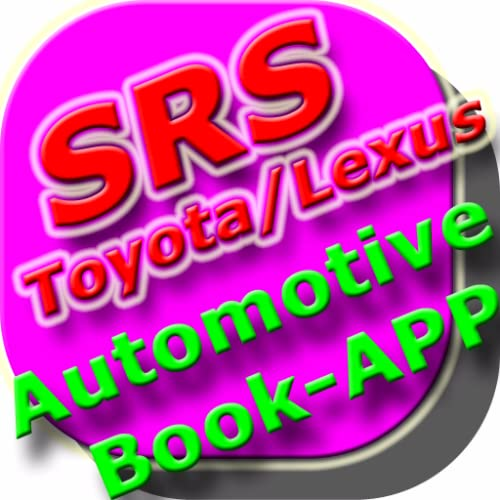 Toyota/Lexus SRS Airbag Repair Manual