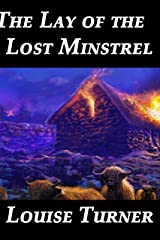 The Lay of the Lost Minstrel Kindle Edition