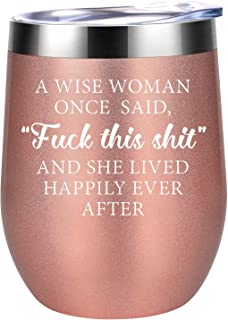 Best Funny Gifts for Women - Valentines, Galentines Day Gifts for Mom, Wife, Daughter, Girlfriend - A Wise Woman Once Said - Friendship, Birthday Gifts for Friend, Coworkers, Sister - Coolife Wine Tumbler Reviews