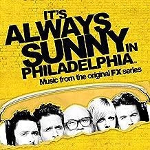 It's Always Sunny In Philadelphia (Music from the Original FX Series)