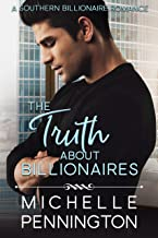The Truth about Billionaires (Southern Billionaires Book 2)