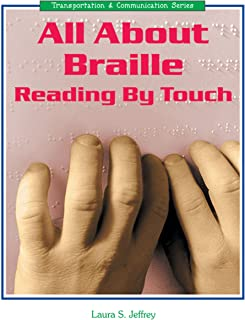 All About Braille: Reading by Touch (Transportation and Communication Series)