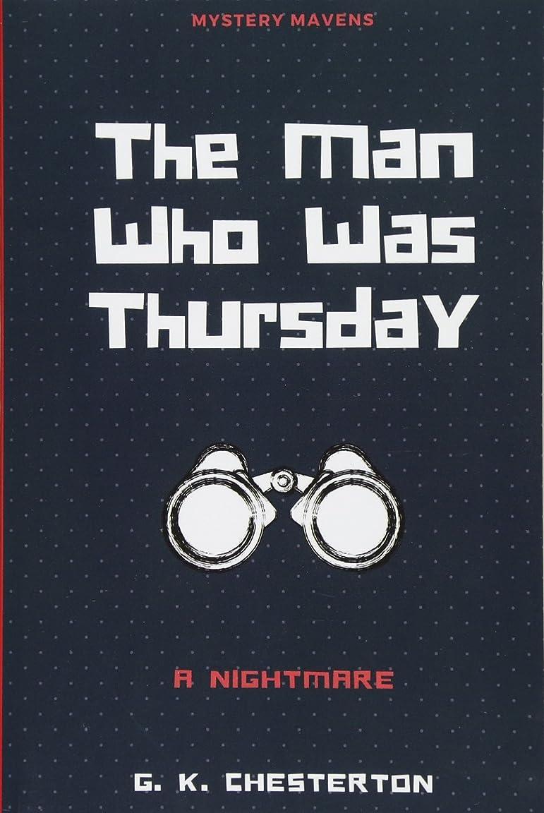 ポジティブ選ぶ問い合わせThe Man Who Was Thursday: A Nightmare
