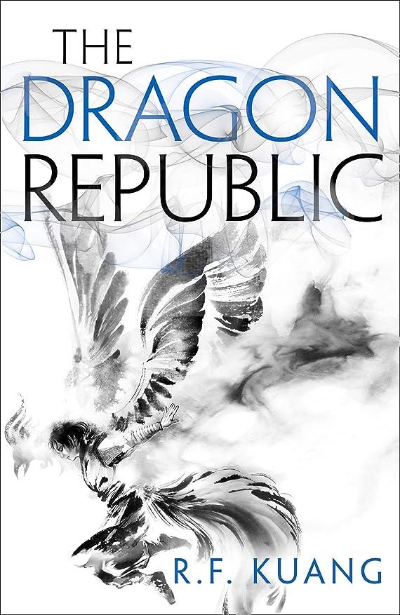 ダッシュラブ割れ目The Dragon Republic (The Poppy War, Book 2) (English Edition)