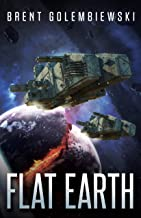 Flat Earth: Book One of the Flat Earth Trilogy (English Edition)